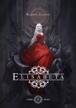 Couverture de Elisabeta par Rozenn Illiano