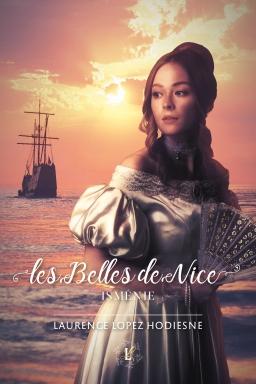 Couverture de Les Belles de Nice - Isménie par Laurence Lopez Hodiesne