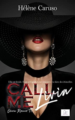 Couverture de Call me Livia (Olivia Kincaid - Tome 1) par Helene Caruso
