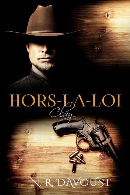 Couverture de Hors-la-loi, tome 2 : Clay par N. R. Davoust