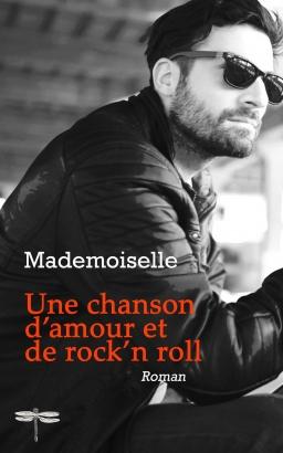 Couverture de Une chanson d'amour et de rock'n roll par Mademoiselle