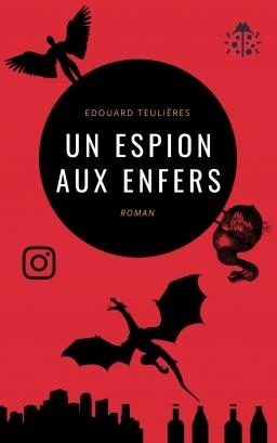 Couverture de Un espion aux Enfers par Edouard Teulières