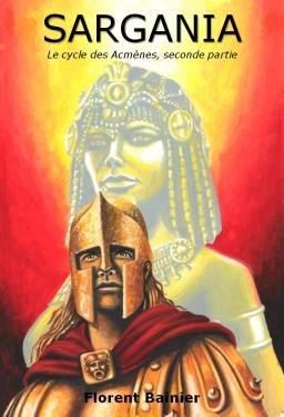 Couverture de SARGANIA, le cycle des Acmènes seconde partie