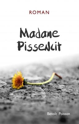 Couverture de Madame Pissenlit par Benoit Poisson