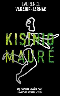 Couverture de Kisinio Mauré par Laurence Varaine-Jarnac