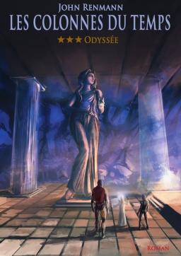 Couverture de Les colonnes du temps - Tome 3 - Odyssée par John Renmann