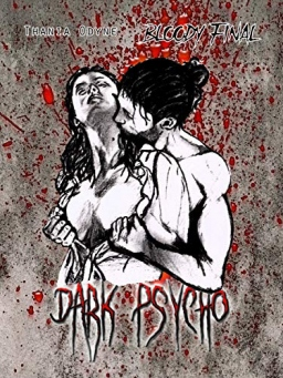 Couverture de Dark Psycho : bloody final tome 3 par Thania Odyne