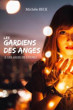Couverture de Les Gardiens des Anges, tome 2 : les Ailes de l'oubli par Michèle Beck