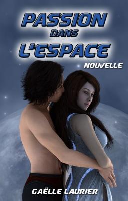 Couverture de Passion dans l'espace par Gaëlle Laurier