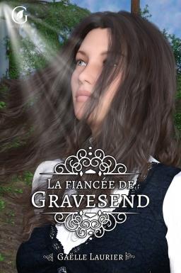 Couverture de La fiancée de Gravesend par Gaëlle Laurier