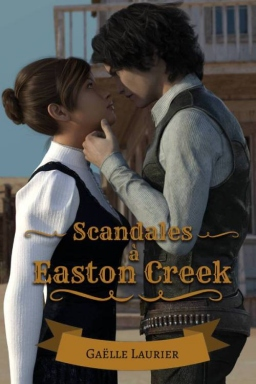 Couverture de Scandales à Easton Creek par Gaëlle Laurier