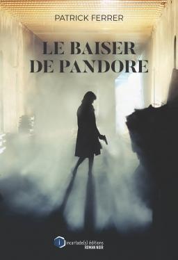 Couverture de Le baiser de Pandore par Patrick Ferrer