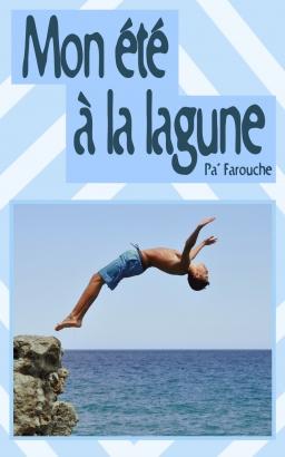 Couverture de Mon été à la lagune par Pa' Farouche