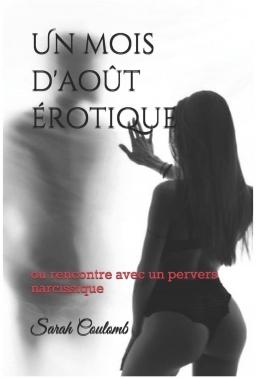 Couverture de Un Mois D'Août Erotique par Sarah Coulomb