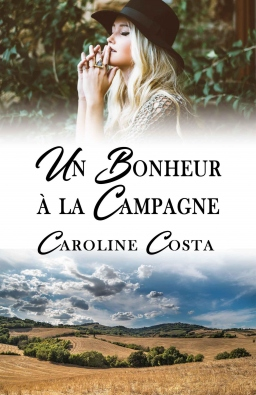 Couverture de Un Bonheur à la Campagne par Caroline COSTA