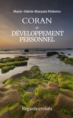 Couverture de Coran & Développement Personnel - Regards croisés par Marie-Odette Maryam Pinheiro