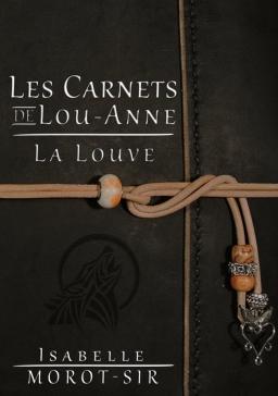 Couverture de Les carnets de Lou-Anne par Isabelle Morot-Sir