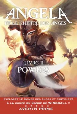 Couverture de Angela et le Chiffre des Anges, Livre II : Powers par Avery Prime / Yvan Premier