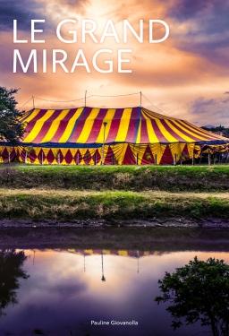 Couverture de Le Grand Mirage par Pauline Giovanolla