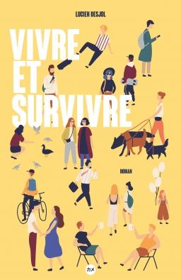 Couverture de Vivre et Survivre par Lucien DESJOL