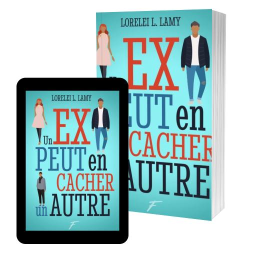Couverture de un ex peut en cacher un autre par Lorelei l. Lamy