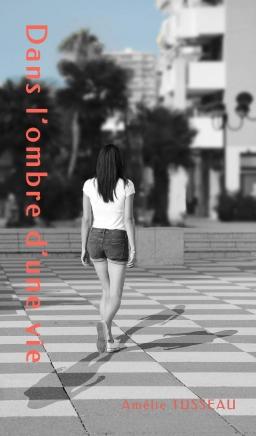 Couverture de Dans l'ombre d'une vie par Amélie Tusseau