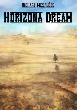 Couverture de Horizona Dream par Richard Mesplède