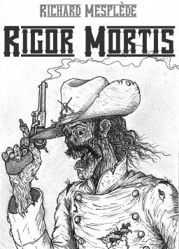 Couverture de Rigor Mortis par Richard Mesplède