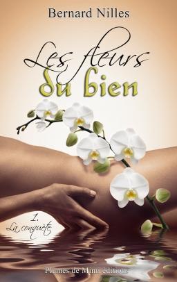 Couverture de Les fleurs du bien par Bernard Nilles