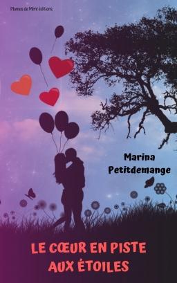 Couverture de Le cœur en piste aux étoiles par Marina Petitdemange