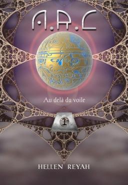 Couverture de A.R.C: Livre 1: Au delà du voile par Hellen Reyah