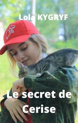 Couverture de Le secret de Cerise par Lola KYGRYF