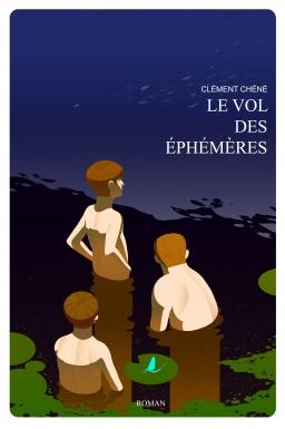 Couverture de Le vol des éphémères par Clément Chéné