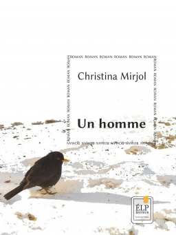 Couverture de Un homme par Christina Mirjol