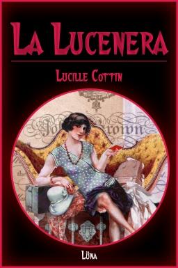 """Résultat de recherche d'images pour """"LA LUCENERA - LUCILLE COTIN"""""""