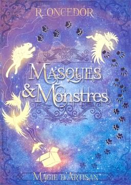 Couverture de MASQUES & MONSTRES : Magie d'artisan par R. Oncedor