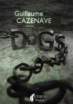 Couverture de Dogs par Guillaume Cazenave