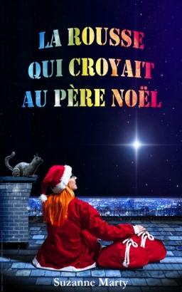 Couverture de La rousse qui croyait au père Noël par Suzanne Marty