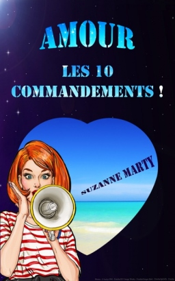 Couverture de Amour : les 10 commandements ! par Suzanne Marty