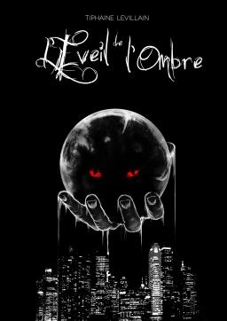 Couverture de L'Éveil de l'Ombre - Tome 1 : La Traque par Tiphaine Levillain