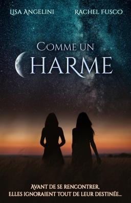 Couverture de Comme un Charme par Lisa Angelini; Rachel Fusco
