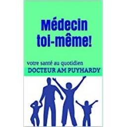 Couverture de Médecin toi-même! par Dr Anne-Marie PUYHARDY