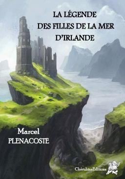 Couverture de La légende des filles de la mer d'Irlande par Marcel PLENACOSTE