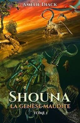 Couverture de Shouna la genèse maudite T.1 par Amélie Diack