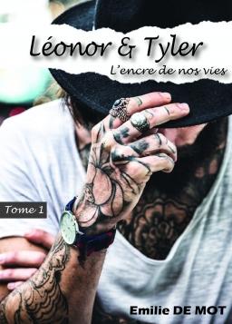 Couverture de Léonor & Tyler - L'encre de nos vies par Emilie DE MOT