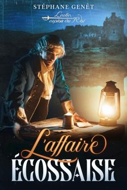 Couverture de Leslie, espion du roi: l'affaire écossaise par Stéphane GENÊT