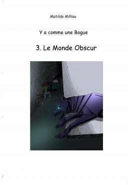 Couverture de Le Monde Obscur par Matilda Milliau