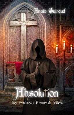 Couverture de Absolution, les aventures d'Amaury de Villiers par Anaïs Guiraud
