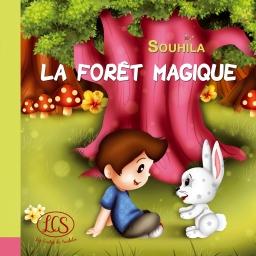 Couverture de LA FORÊT MAGIQUE par SOUHILA
