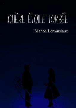 Couverture de Chère Etoile Tombée par Manon Lermusiaux